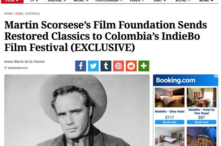 Martin Scorsese's Film Foundation Sends Restored Classics to Colombia's IndieBo Film Festival (EXCLUSIVE)